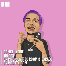 July 13th @dirtbaglife And @empireatx Will Be Bringing @comethazine To ATX & That's A MF Bet.